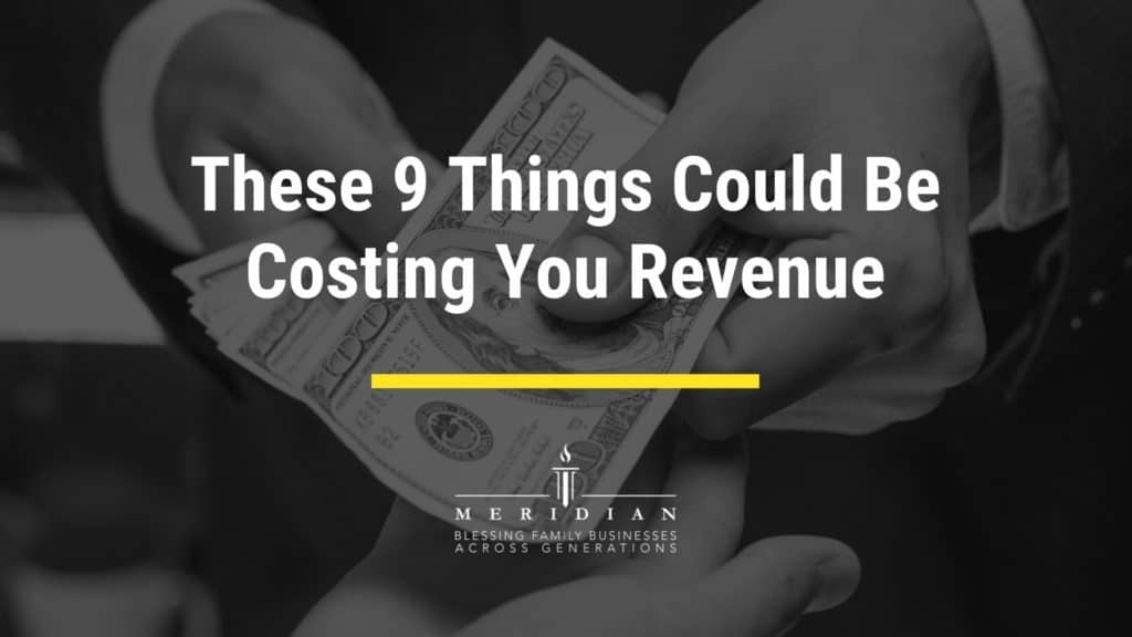 These 9 Things Could Be Costing You Revenue