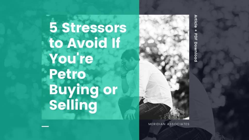 5 Stressors to Avoid If You're Petro Buying or Selling